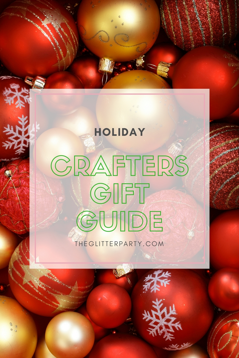 2016 Crafter's Holiday Gift Guide